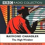 The High Window (Dramatised) | Raymond Chandler