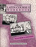 img - for OXFORD LATIN COURSE: TEACHER'S WORKBOOK 1 book / textbook / text book