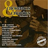echange, troc Various Artists - Chorinhos & Choroes 2