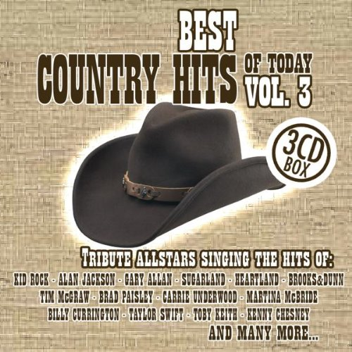 Vol. 3-Best Country Hits of Today