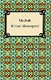 Macbeth [with Biographical Introduction] (Simply Shakespeare)