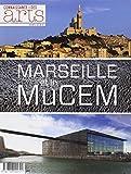 Connaissance des Arts, Hors-série N° 582 : Marseille et le MuCEM