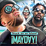 Stuck on an Island [Explicit]