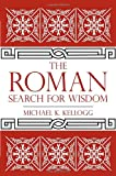 The Roman Search for Wisdom