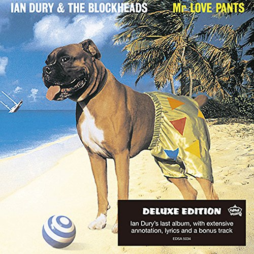 Ian Dury & the Blockheads - Mr Love Pants - Zortam Music