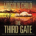 The Third Gate: A Novel (       UNABRIDGED) by Lincoln Child Narrated by Johnathan McClain