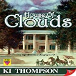 House of Clouds | KI Thompson