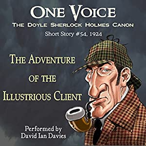 The Adventure of the Illustrious Client Audiobook