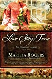 img - for Love Stays True (The Homeward Journey) book / textbook / text book