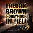 Honeymoon in Hell Audiobook by Fredric Brown Narrated by Stefan Rudnicki, Gabrielle de Cuir, Harlan Ellison