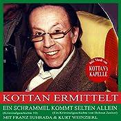 Ein Schrammel kommt selten allein (Kottan ermittelt - Kriminalgeschichte 10) | Helmut Zenker