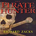The Pirate Hunter Audiobook by Richard Zacks Narrated by Michael Prichard