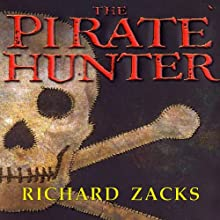 The Pirate Hunter (       UNABRIDGED) by Richard Zacks Narrated by Michael Prichard