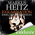 Exkarnation: Krieg der alten Seelen Audiobook by Markus Heitz Narrated by Uve Teschner