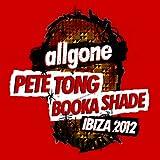 All Gone Pete Tong Booka Shade Ibiza 12