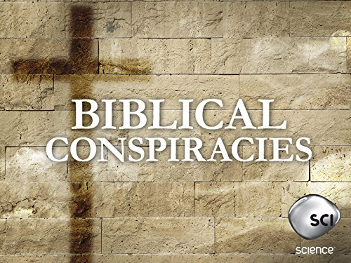 Biblical Conspiracies Season 1