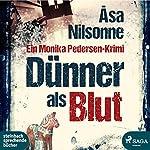 Dünner als Blut | Åsa Nilsonne