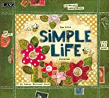 Reg 2014 Simple Life Wall: Simple Life