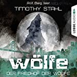Der Friedhof der Wölfe (Wölfe 5) | Timothy Stahl