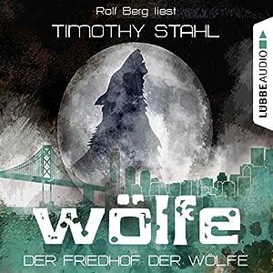 Der Friedhof der Wölfe (Wölfe 5) Hörbuch