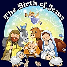 The Birth of Jesus | Livre audio Auteur(s) : Jay Loring Narrateur(s) : Brenda Markwell