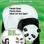 Panda Bear, Panda Bear, What Do You See? | Bill Martin,Eric Carle