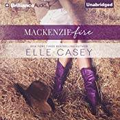 MacKenzie Fire: A Sequel to Shine Not Burn | Elle Casey