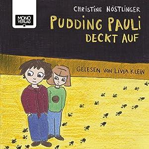 Pudding Pauli deckt auf Hörbuch