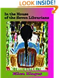 In the House of the Seven Librarians