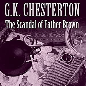 The Scandal of Father Brown Audiobook