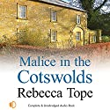 Malice in the Cotswolds Audiobook by Rebecca Tope Narrated by Caroline Lennon