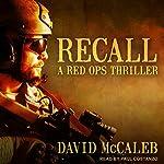 Recall: Red Ops Series, Book 1   David McCaleb