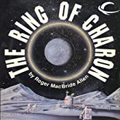 The Ring of Charon: Hunted Earth, Book 1 | [Roger MacBride Allen]