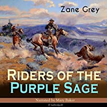 Riders of the Purple Sage Audiobook by Zane Grey Narrated by Mary Baker
