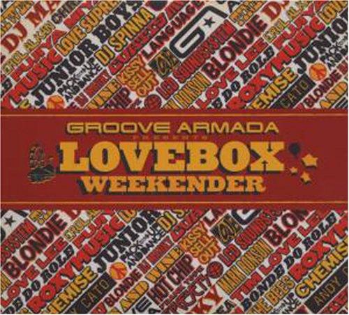 Groove Armada - Lovebox Weekender - Zortam Music