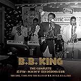 ザ・コンプリート・RPM/ケント・レコーディング・ボックス 1950~1965 The Life,Times and the Blues of B.B. in All His Glory