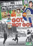Derek Hammond Got, Not Got: The A-Z of Lost Football Culture, Treasures and Pleasures