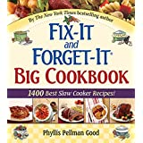 Fix-It and Forget-It Big Cookbook: 1400 Best Slow Cooker Recipes! ~ Phyllis Pellman Good