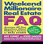 Weekend Millionaire's Real Estate FAQ: Answers All Your Questions About Making a Fortune in Real Estate | Mike Summey,Roger Dawson