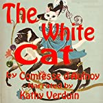 The White Cat | Comtesse d'Aulnoy
