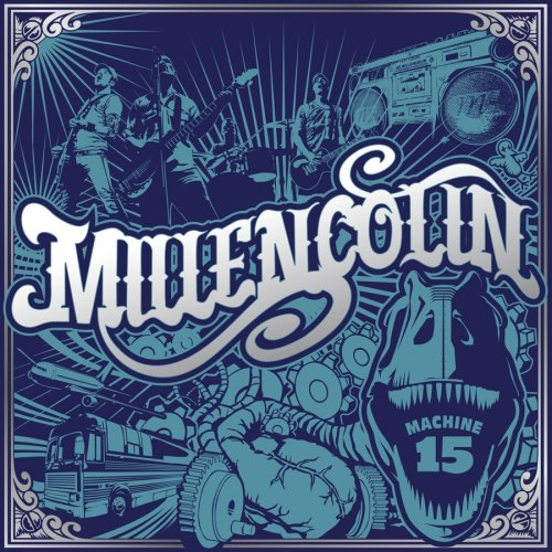 Millencolin - Machine 15 - Zortam Music