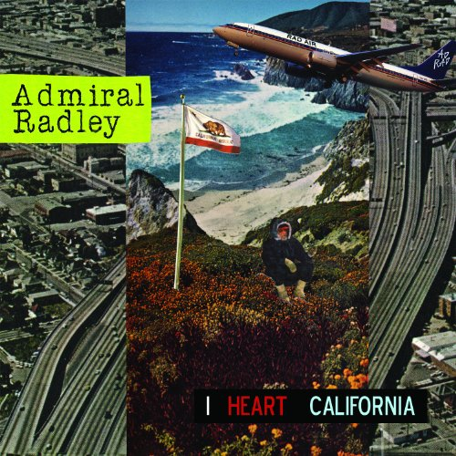 ADMIRAL RADLEY - I Heart California - 33T