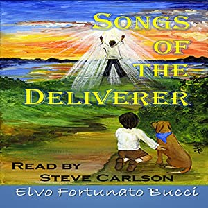 Songs of the Deliverer Audiobook