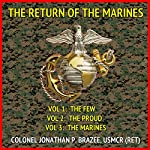 The Return of the Marines: A Tale of the Marines in the Near Future | Jonathan P. Brazee