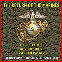 The Return of the Marines: A Tale of the Marines in the Near Future (       UNABRIDGED) by Jonathan P. Brazee Narrated by Eddie Frierson