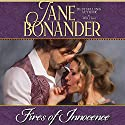 Fires of Innocence Audiobook by Jane Bonander Narrated by Coleen Marlo
