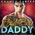 Bad Boy Daddy | Chance Carter