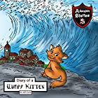 Diary of a Wimpy Kitten: A Cat's Tale of Heroism and Courage Hörbuch von Jeff Child Gesprochen von: John H Fehskens