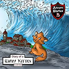 Diary of a Wimpy Kitten: A Cat's Tale of Heroism and Courage | Livre audio Auteur(s) : Jeff Child Narrateur(s) : John H Fehskens