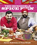 The Incredible Spice Men: Todiwala an...
